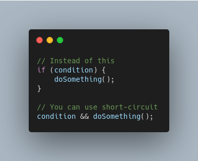 Short Circuit Conditional Snippet
