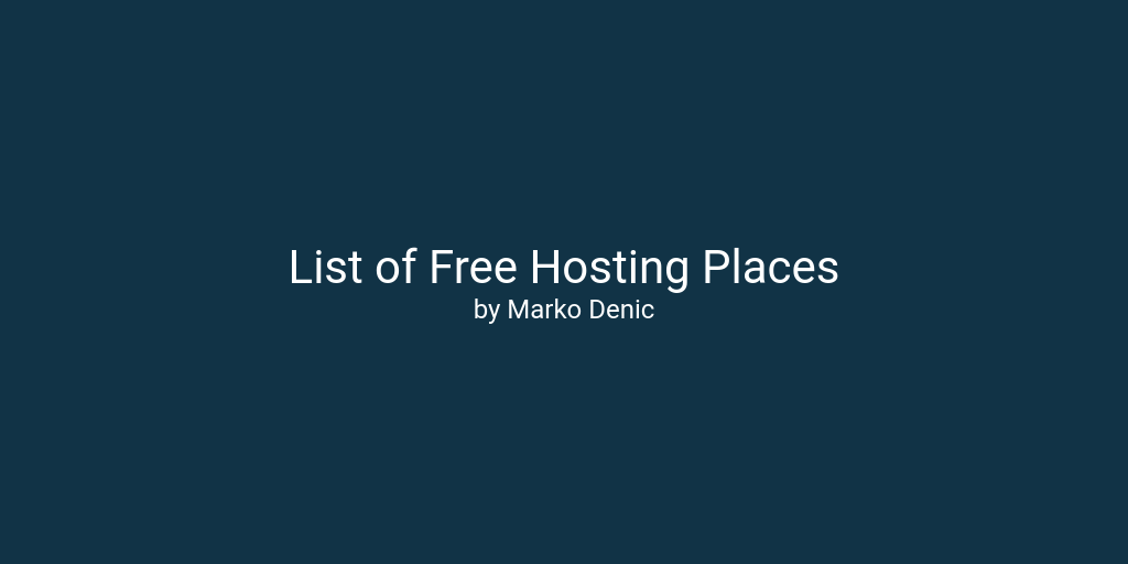 Ultimate List of Free Hosting Places